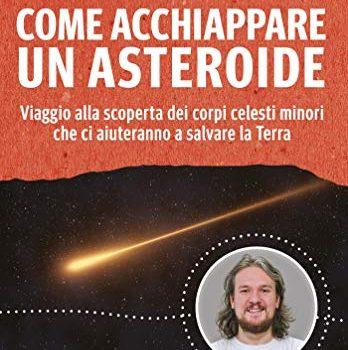 parliamone-come-acchiappare-un-asteroide