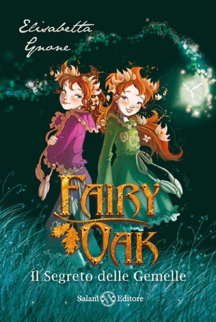 fairy-oak-elisabetta-gnone-il-segreto-delle-gemelle
