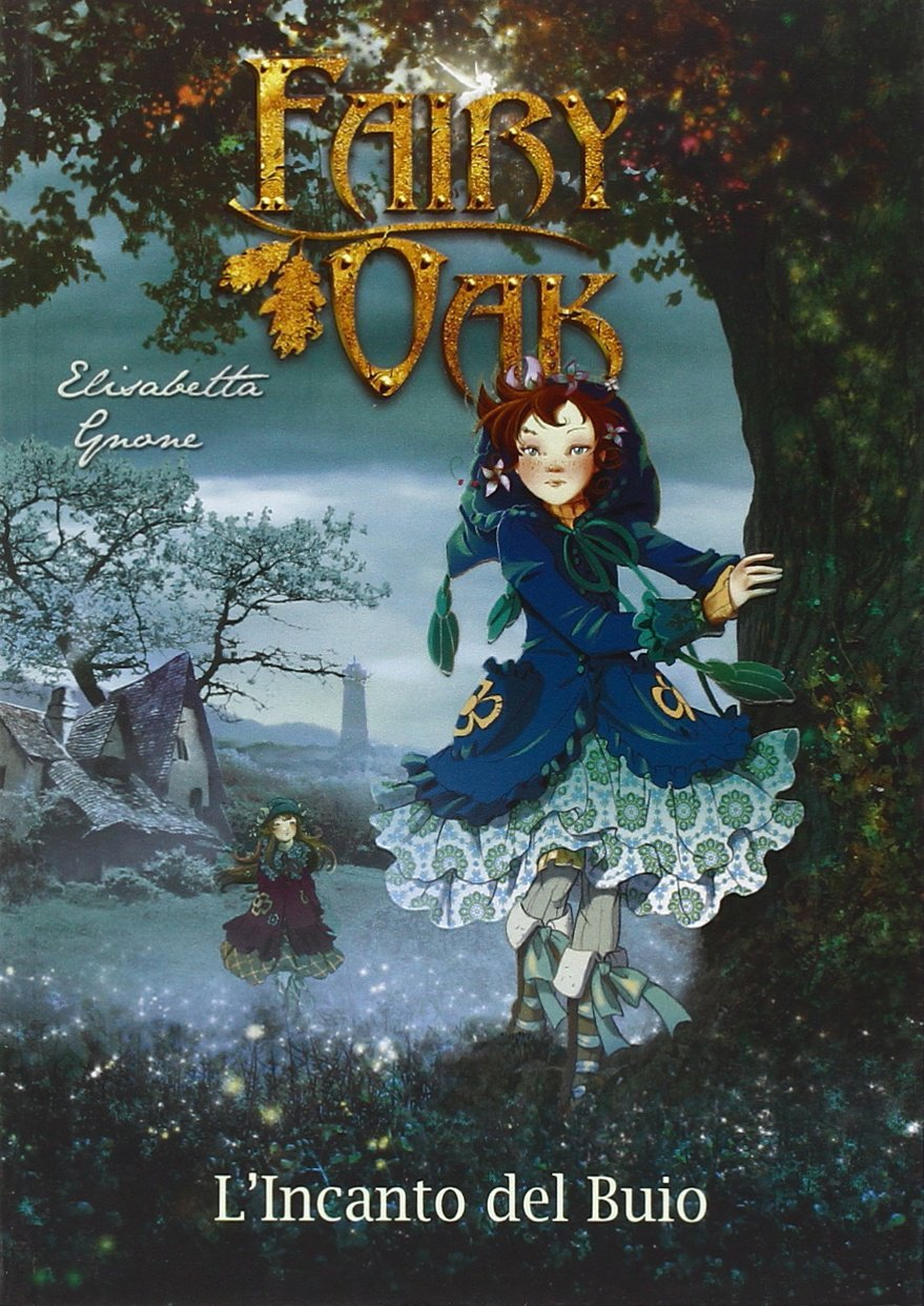 fairy-oak-elisabetta-gnone-l'incanto-del-buio