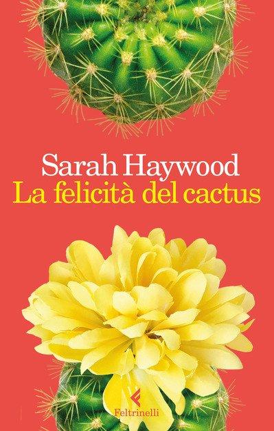 recensione-la-felicità-del-cactus-feltrinelli