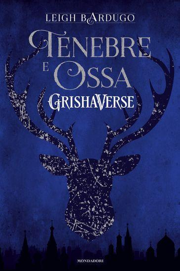 recensione-grisha-trilogy-1-tenebre-e-ossa