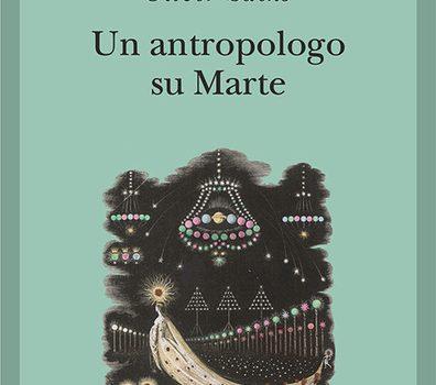 recensione-un-antropologo-su-marte-sacks