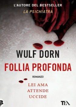 recensione-follia-profonda-wulf-dorn